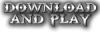 DownloadandPlay.png